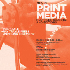 PRINT MEDIA First Thursday Print Sale + Ray Trayle Press Unveiling Ceremony