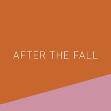 AFTER THE FALL: An Exhibition of MFA Collaborative Design and MA Design Systems Student Work
