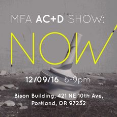 NOW : MFA AC+D End of Semester Exhibition